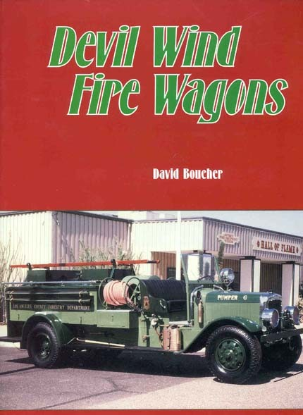 DEVIL WINDS FIRE WAGONS L.A .CO  FIRE VEHICLES