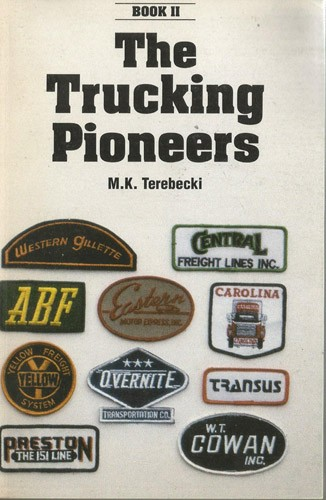 The Trucking Pioneers Vol 2