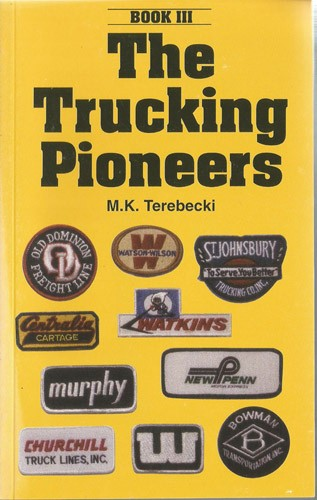 The Trucking Pioneers Vol 3