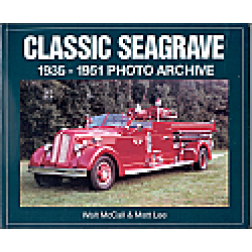 Classic Seagraves Fire Trucks 1935 to 1951 book