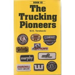 The Trucking Pioneers Vol 3