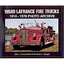 Ward La France Fire Trucks 1918 to 1978 book